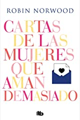 Cartas de las mujeres que aman demasiado (Spanish Edition) Kindle Edition