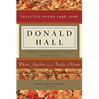 White Apples and the Taste of Stone: Selected Poems 1946-2006 [with CD of Poems]