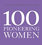 100 Pioneering Women (National Portrait Gallery)
