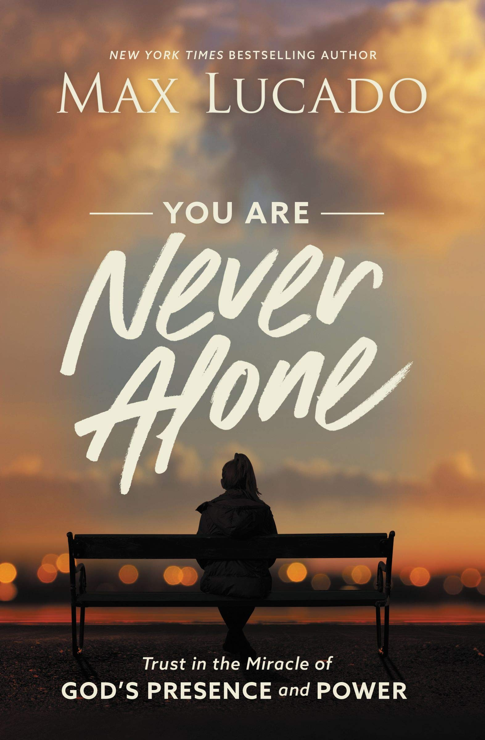 You Are Never Alone: Trust within the Miracle of God's Presence and Power