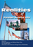 Realities of Foreign Service Life (English Edition)