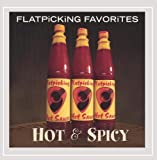 Flatpicking Favorites: Hot and Spicy