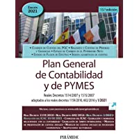 Plan General de Contabilidad y de PYMES: Reales Decretos 1514/2007 y 1515/2007 adaptados a los reales decretos 1159/2010…