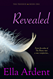 Revealed (The Phoenix Book 1) (English Edition)