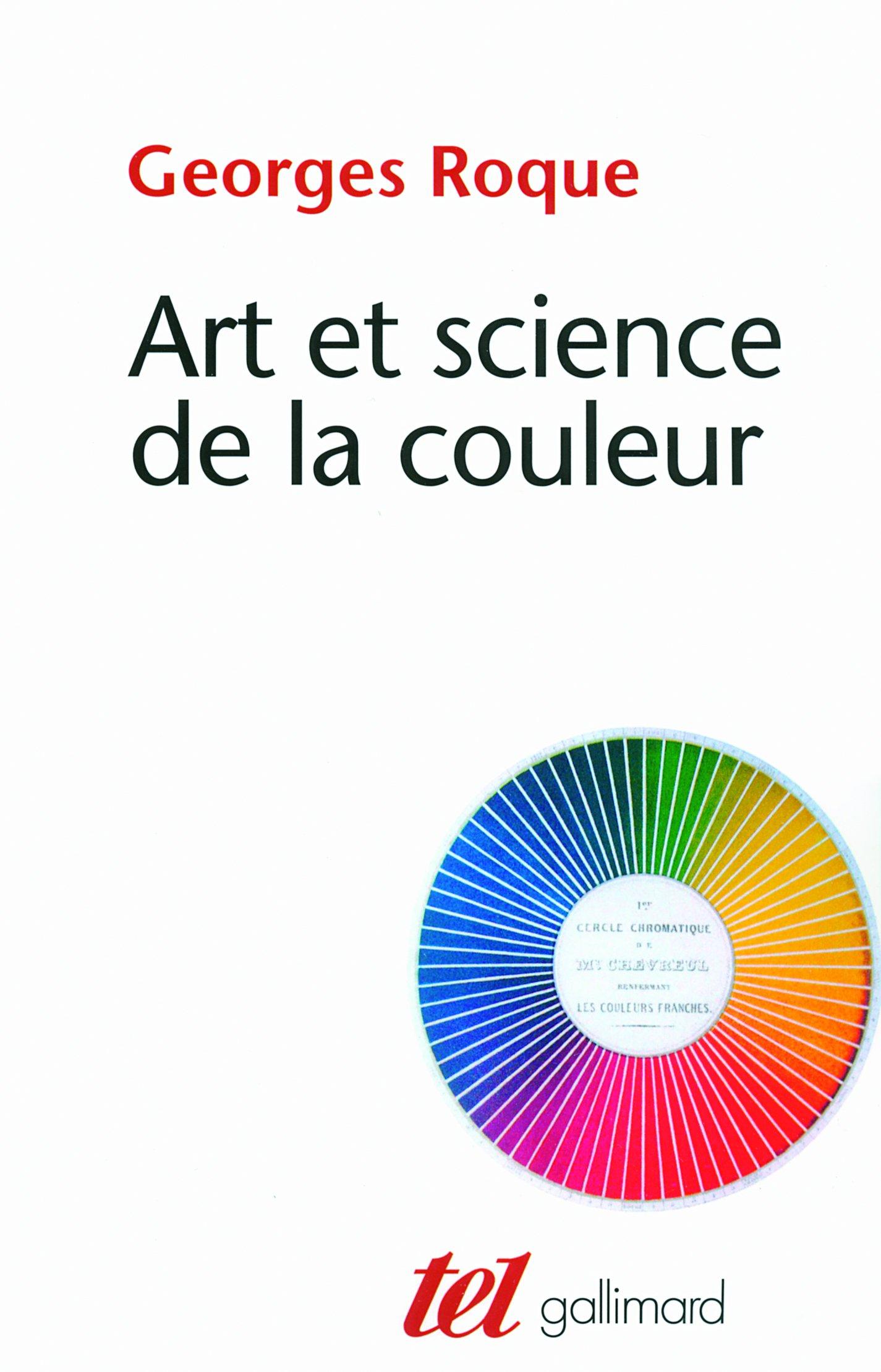 Amazonfr Art Et Science De La Couleur Chevreul Et Les Peintres