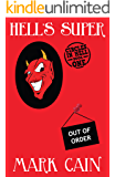 Hell's Super (Circles In Hell Book 1) (English Edition)