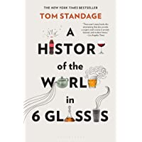 A History of the World in 6 Glasses