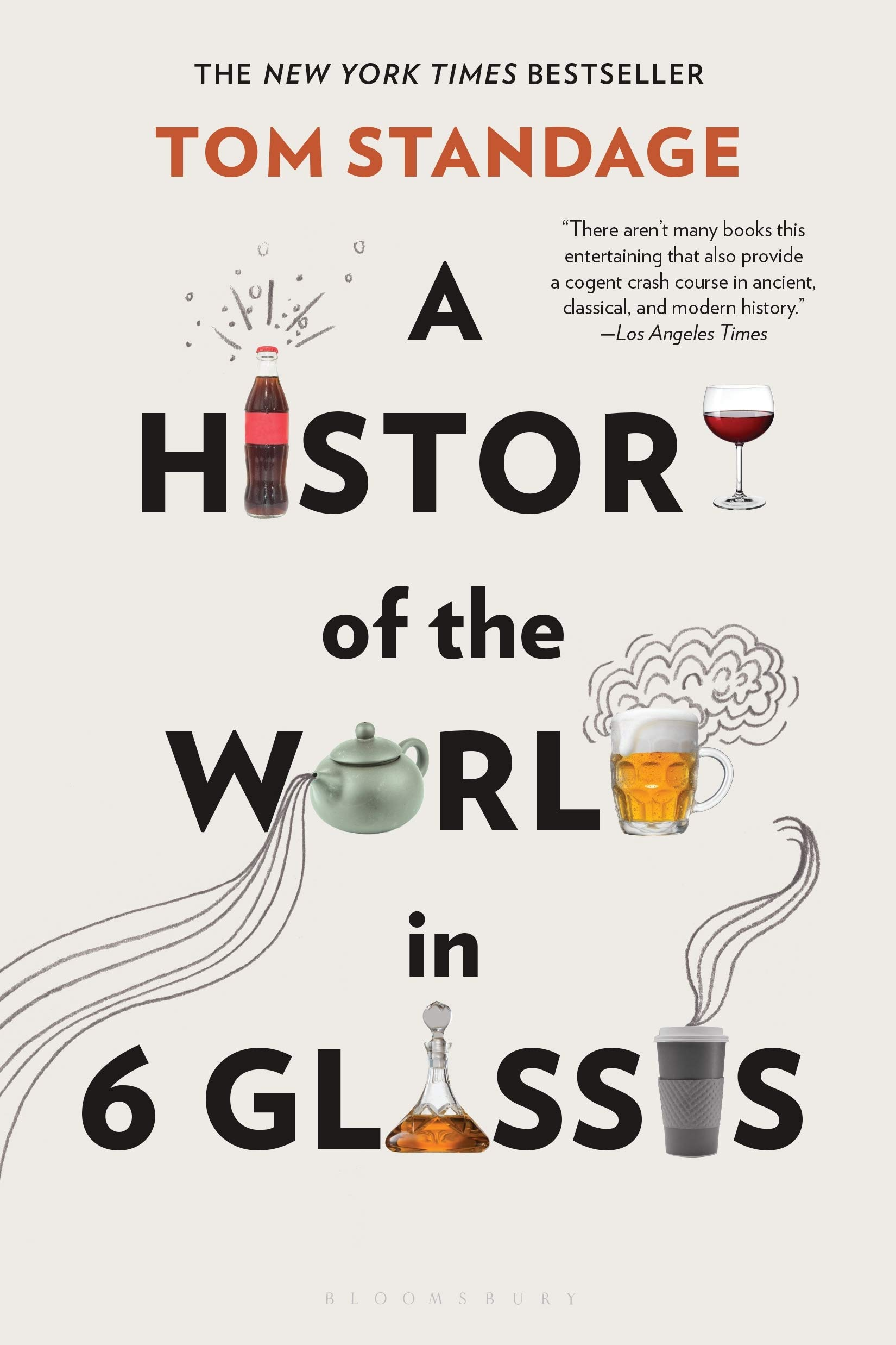 A History Of The World In 6 Glasses Standage Tom 9780802715524 Books