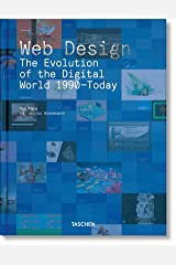 Web Design. The Evolution of the Digital World 1990–Today (multilingual Edition) (English, French and German Edition) Hardcover