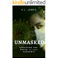 Unmasked: Surviving the COVID- 19 2020 Pandemic