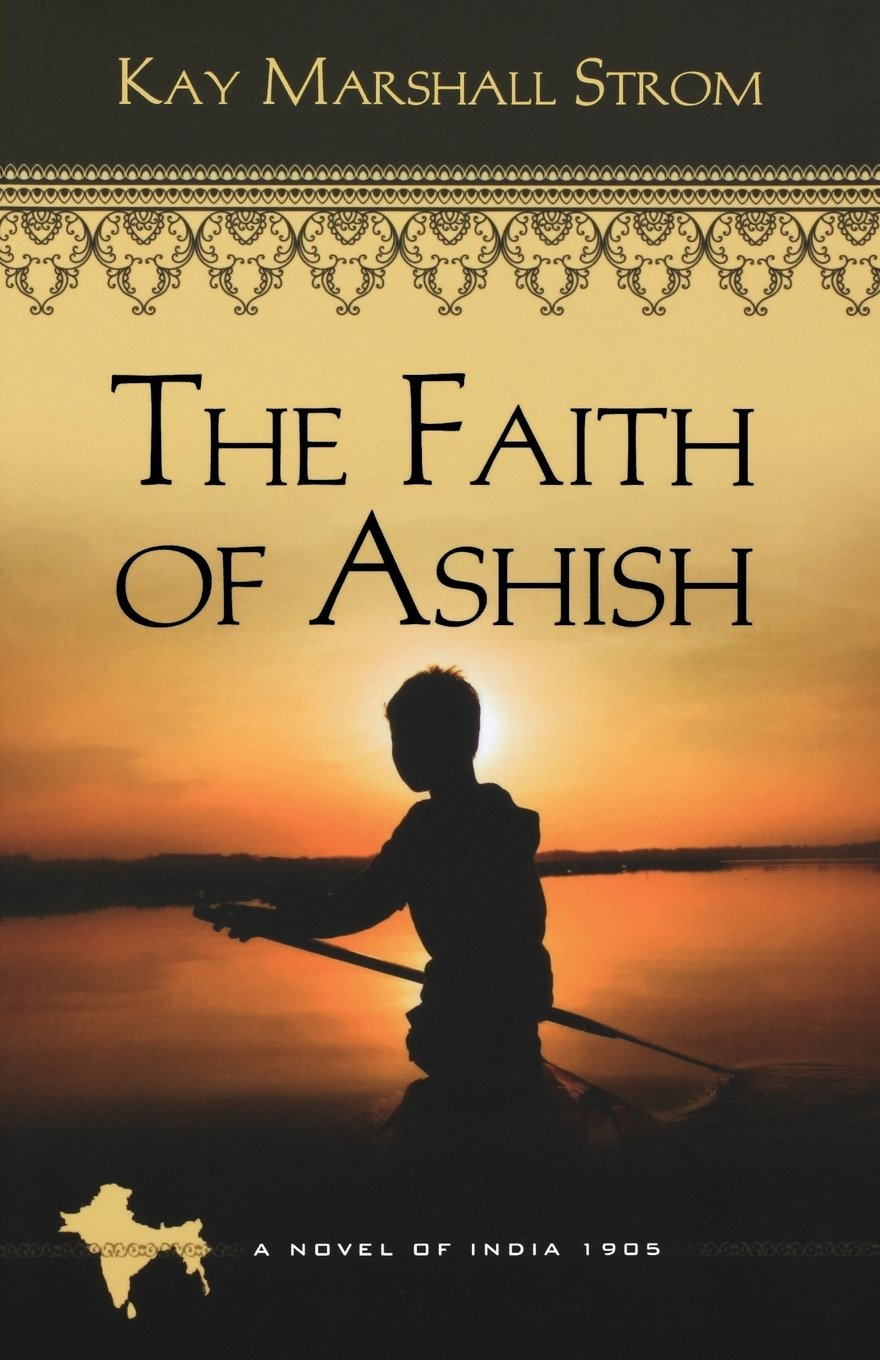 Download The Faith of Ashish: Blessings in India Book #1 ebook