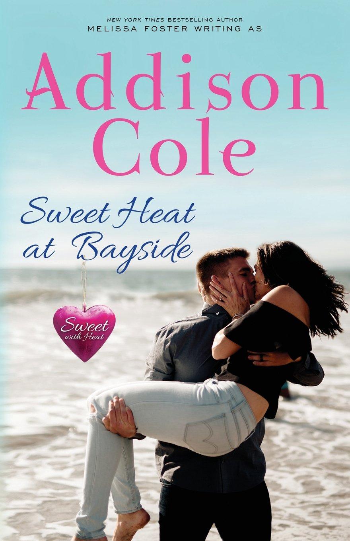 Read Online Sweet Heat at Bayside (Sweet with Heat: Bayside Summers) (Volume 3) pdf epub