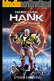 Hard Luck Hank: Suck My Cosmos