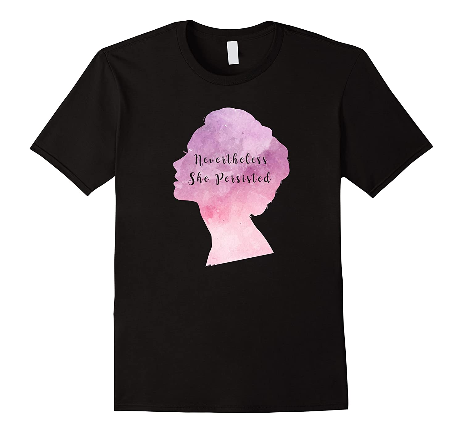 Nevertheless She Persisted Feminist Activist Politial TShirt-Art