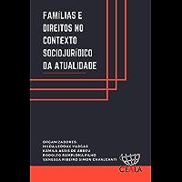 FAMÍLIAS E DIREITOS NO CONTEXTO SOCIOJURÍDICO DA ATUALIDADE