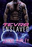 Tevra Enslaved (Alien Catch Book 2)
