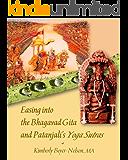 Easing into the Bhagavad Gita and Patanjali's Yoga Sutras