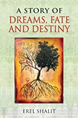 A Story of Dreams, Fate and Destiny Paperback