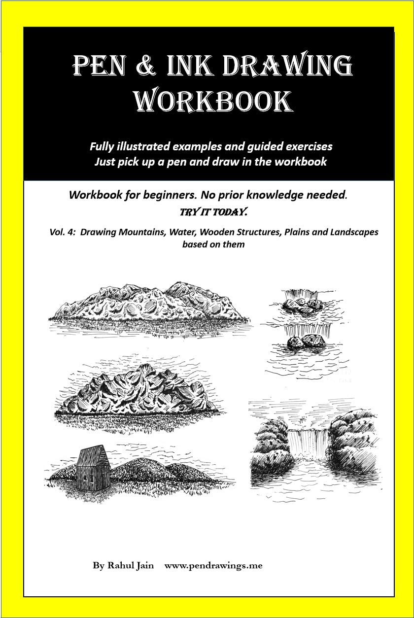 Pen And Ink Drawing Workbook Vol 4  Learn To Draw Pleasing Pen And Ink Landscapes  English Edition