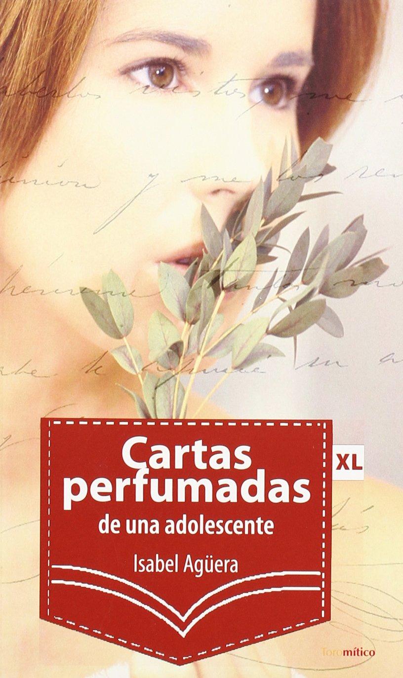 Cartas perfumadas de una adolescente: 9788496947467: Amazon ...
