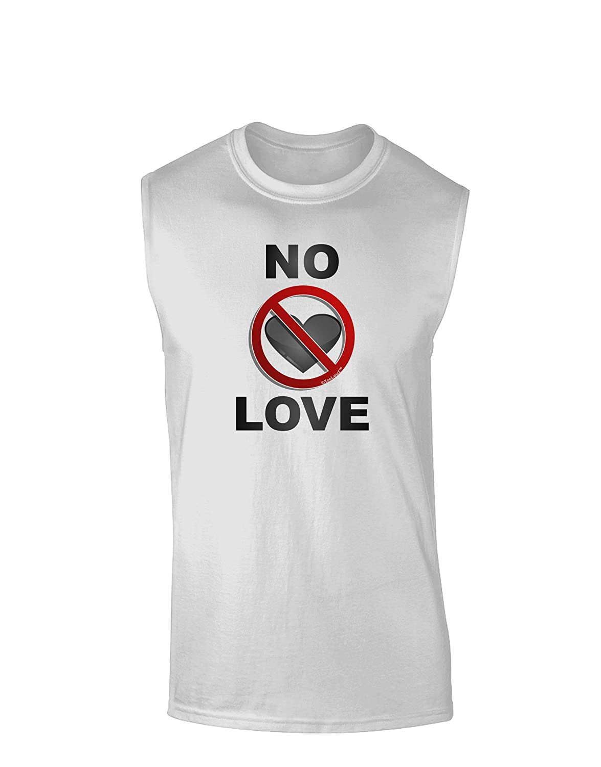 TooLoud No Love Symbol with Text Muscle Shirt