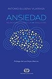 ANSIEDAD: Neuroconectividad: La Re-Evolución (Actualidad nº 1)