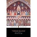 Thomas Aquinas: Selected Writings (Penguin Classics)