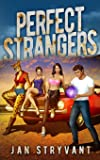 Perfect Strangers (The Valens Legacy) (Volume 2)