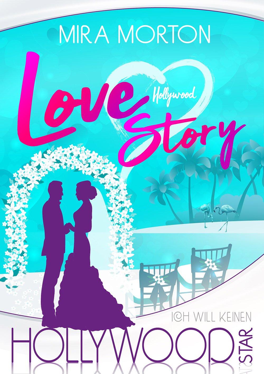 Ich Will Keinen Hollywoodstar  Liebesroman  Hollywood Love Story 5