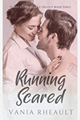 Running Scared (Tower City Romance Trilogy Book 3) Kindle Edition