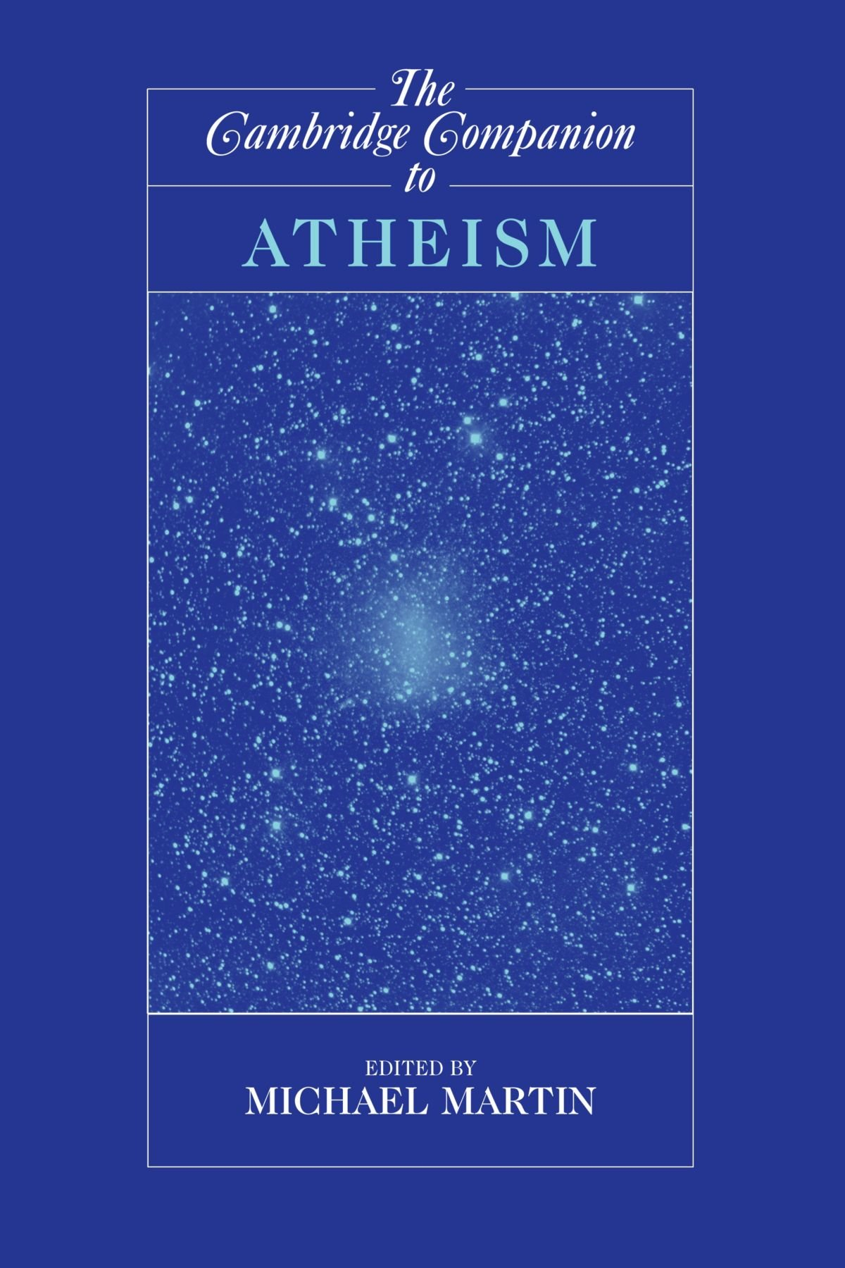 The Cambridge Companion to Atheism