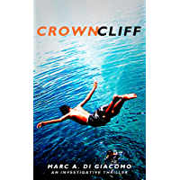 Crown Cliff: An Investigative Thriller