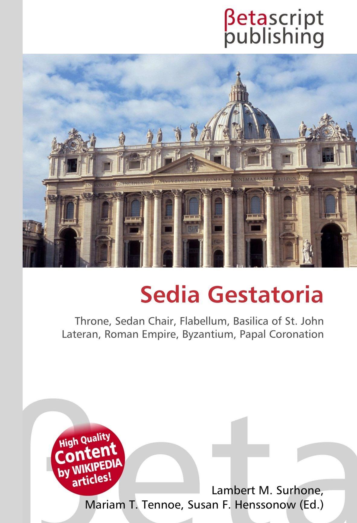 Amazon.it: Sedia Gestatoria: Throne, Sedan Chair, Flabellum