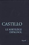 Le Sortilège espagnol : Les officiants de la mort (Littérature Française)