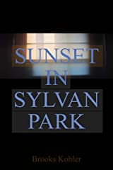 Sunset in Sylvan Park Kindle Edition