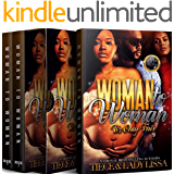 Woman To Woman 1-3 Super Box Set, Entire Series: It's Only Fair