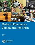 National Emergency Communications Plan: 2014