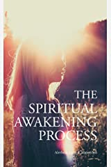 The Spiritual Awakening Process Kindle Edition