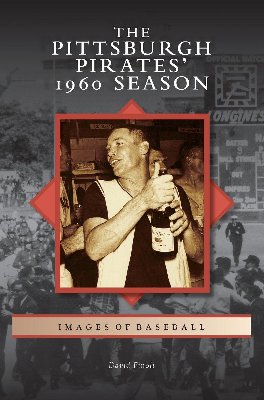 Pittsburgh Pirates' 1960 Season pdf epub