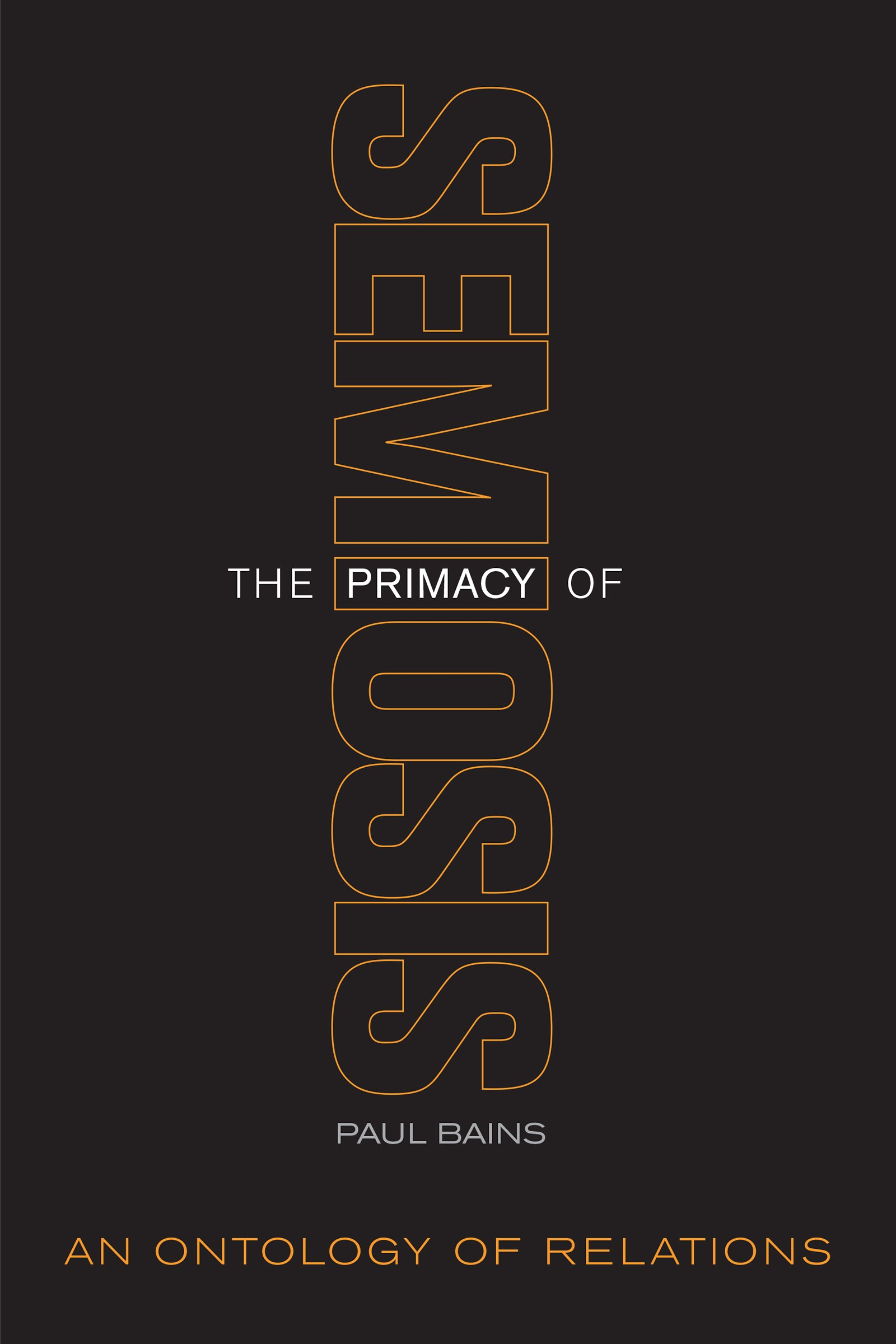 The Primacy of Semiosis: An Ontology of Relations