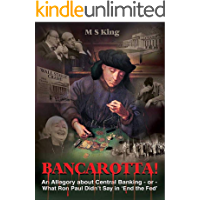 Bancarotta! An Allegory About Central Banking