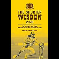 The Shorter Wisden 2020: The Best Writing from