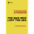 The Man Who Lost the Sea (The Complete Stories of Theodore Sturgeon Book 10) (English Edition)