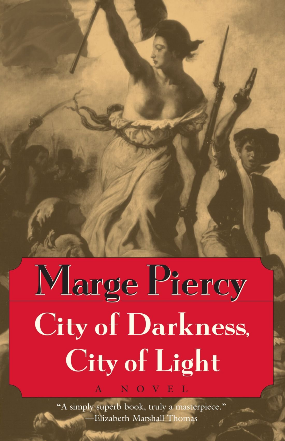 City of Darkness, City of Light: Marge Piercy: 9780449912751: Amazon ...