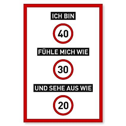 40 Geburtstag Schild Als Lustige Geburtstagskarte Geschenk Für Männer Und Frauen Deko Für Den 40er Geburtstag 20 X 30 Cm Kunststoff