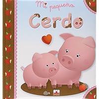 Mi pequeno cerdo/My Little Pig (Mi Pequeno/My Little)