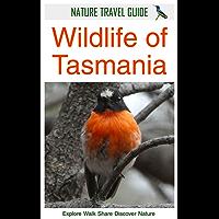 Nature Travel Guide: Wildlife of Tasmania