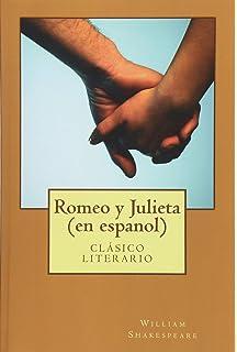 Romeo y Julieta (en espanol) (Spanish Edition)