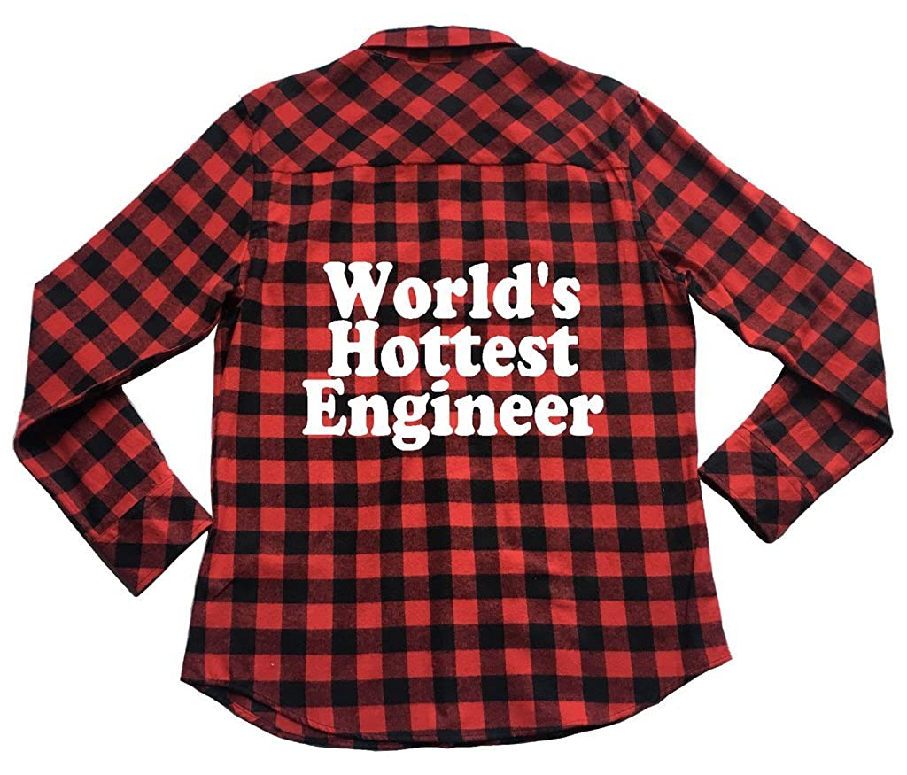 Unisex Plaid Flannel Shirt Humor Worlds Hottest Engineer