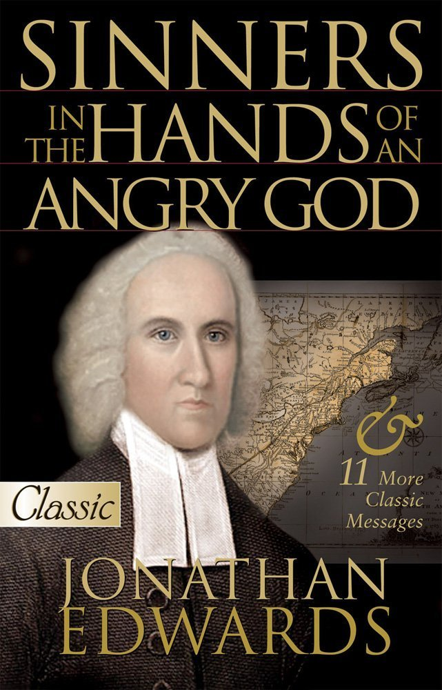 sinners in the hands of an angry god classic collection s  sinners in the hands of an angry god classic collection s jonathan edwards 9780882709499 com books